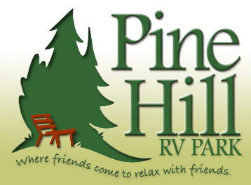 Pine Hill RV Park ... Where friends come to relax with friends.